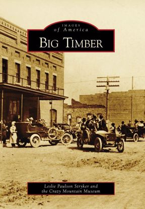 Picture of Big Timber - Images of America