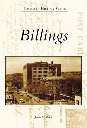 Picture of Billings - Postcard History