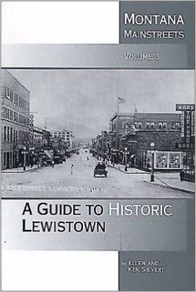 Picture of Montana Mainstreets, Volume 3: A Guide to Historic Lewistown