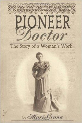 Picture of Pioneer Doctor: The Story of a Woman's Work