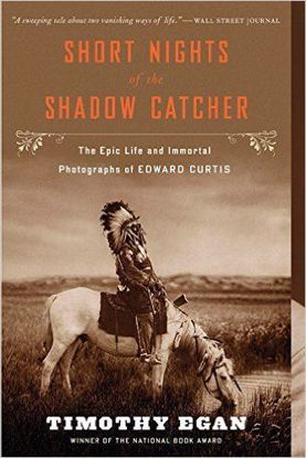 Picture of Short Nights of the Shadow Catcher: The Epic Life and Immortal Photographs of Edward Curtis