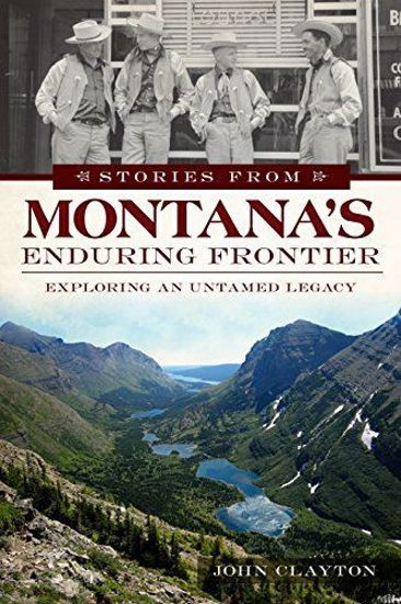 Picture of Stories from Montana's Enduring Frontier