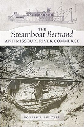 Picture of The Steamboat Bertrand and Missouri River Commerce