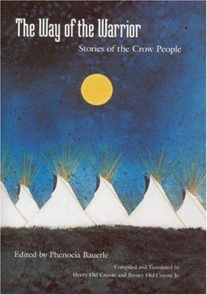 Picture of The Way of the Warrior: Stories of the Crow People