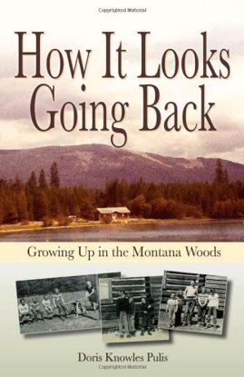 Picture of How It Looks Going Back - Growing Up in the Montana Woods