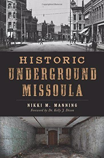 Picture of Historic Underground Missoula
