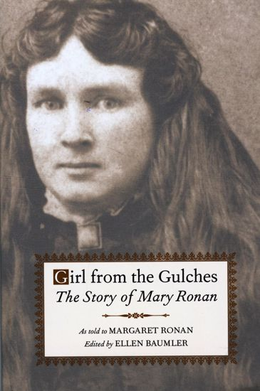 Picture of Girl from the Gulches: The Story of Mary Ronan, edited by Ellen Baumler