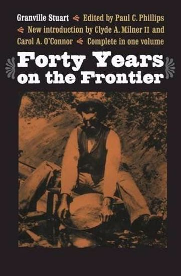 Picture of Forty Years on the Frontier, by Granville Stuart