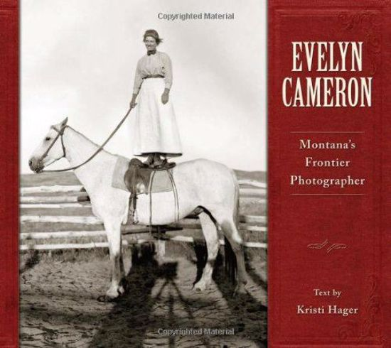 Picture of Evelyn Cameron: Montana's Frontier Photographer