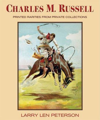 Picture of Charles M Russell: Printed Rarities from Private Collections (hardcover)