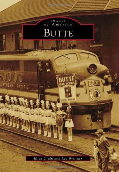 Picture of Butte - Images of America