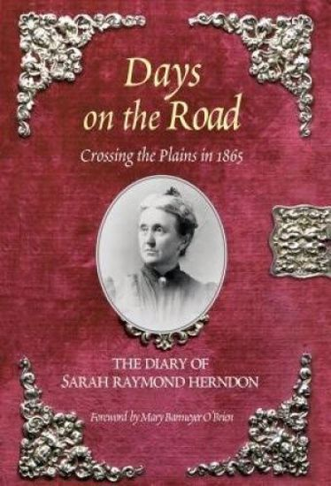 Picture of Days on the Road: Crossing the Plains in 1865