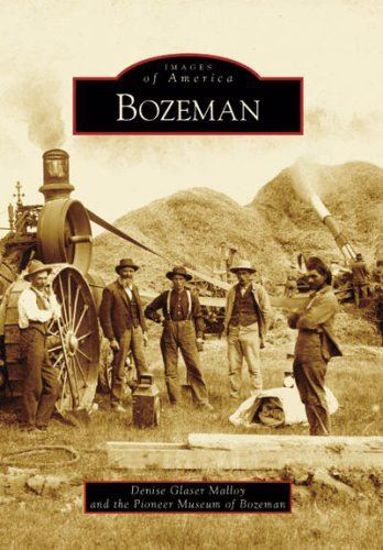 Picture of Bozeman - Images of America
