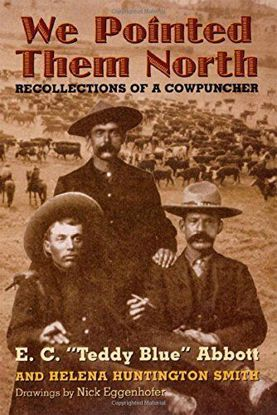 Picture of We Pointed Them North: Recollections of a Cowpuncher