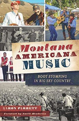 Picture of Montana Americana Music: Boot Stomping in Big Sky Country