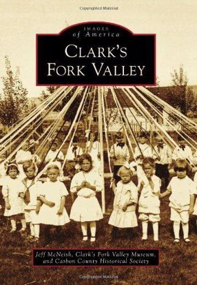 Picture of Clark's Fork Valley - Images of America