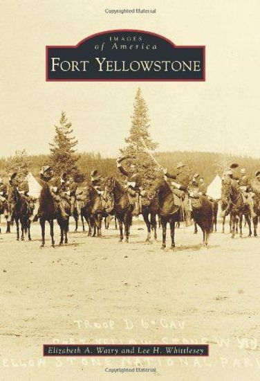 Picture of Fort Yellowstone - Images of America