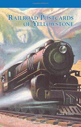 Picture of Railroad Postcards of Yellowstone