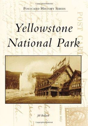 Picture of Yellowstone National Park - Postcard History