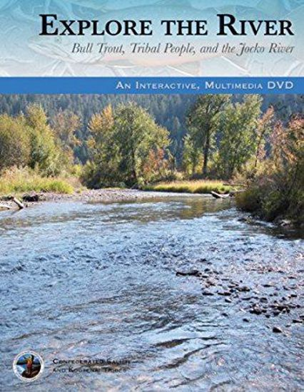 Picture of Explore The River (DVD): Bull Trout, Tribal People, and the Jocko River