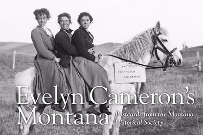 Picture of Evelyn Cameron's Montana: Postcards From The Montana Historical Society