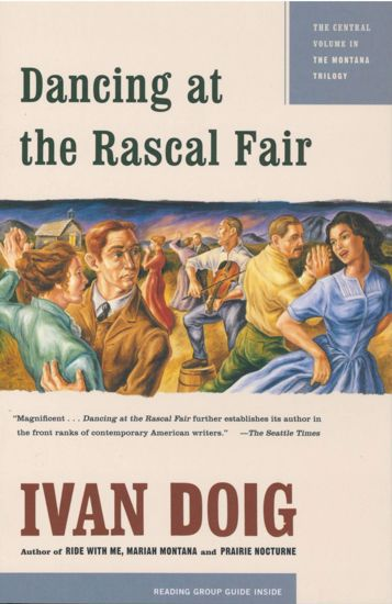 Picture of Dancing at the Rascal Fair, by Ivan Doig