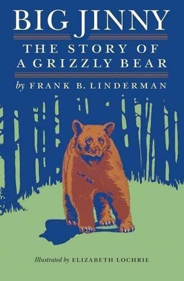 Picture of Big Jinny: The Story of a Grizzly Bear