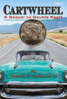 Picture of Cartwheel: A Sequel to Double Eagle - A Novel