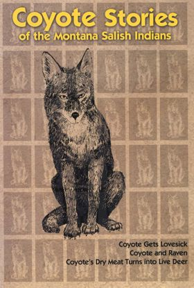 Picture of Coyote Stories of the Montana Salish Indians