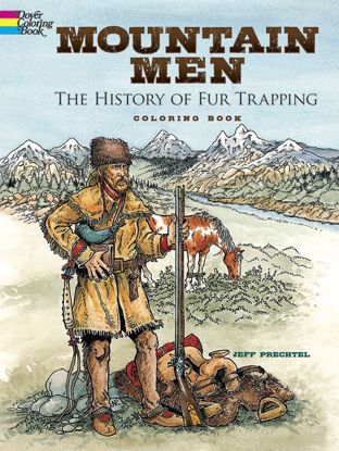 Picture of Mountain Men: The History of Fur Trapping Coloring Book
