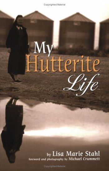 Picture of My Hutterite Life