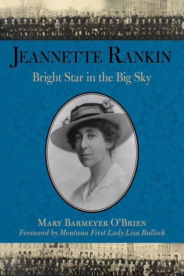 Picture of Jeannette Rankin: Bright Star in the Big Sky
