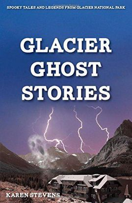Picture of Glacier Ghost Stories