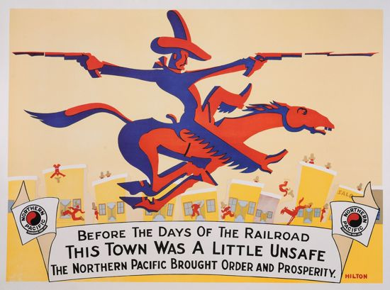 Picture of Poster: Before the Days of the Railroad This Town Was a Little Unsafe (Northern Pacific Railroad)