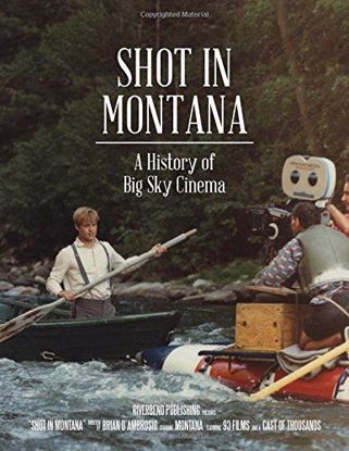 Picture of Shot in Montana: A History of Big Sky Cinema