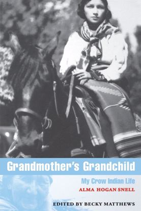 Picture of Grandmother's Grandchild: My Crow Indian Life