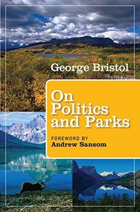 Picture of On Politics and Parks: People, Places, Politics, Parks