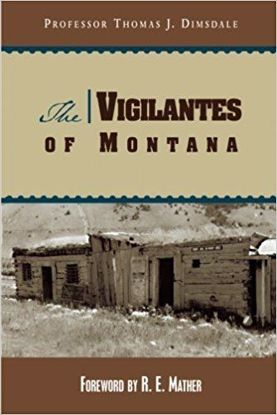 Picture of The Vigilantes of Montana
