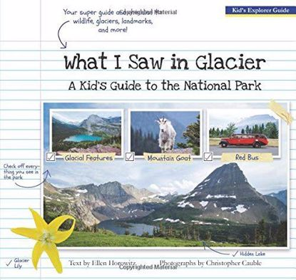 Picture of What I Saw in Glacier: A Kid's Guide to the National Park