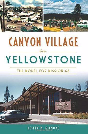Picture of Canyon Village in Yellowstone: The Model for Mission 66