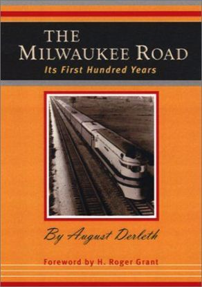 Picture of The Milwaukee Road: Its First Hundred Years