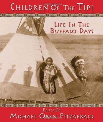Picture of Children of the Tipi: Life in the Buffalo Days