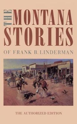 Picture of The Montana Stories of Frank B. Linderman