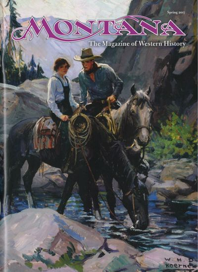 Picture of Montana The Magazine of Western History - 2017 Spring