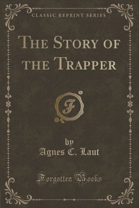 Picture of The Story of the Trapper (facsimile edition)