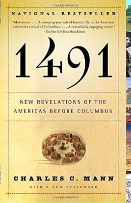 Picture of 1491: New Revelations of the Americas Before Columbus