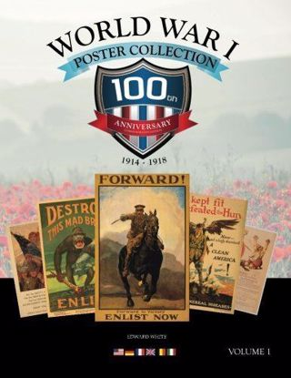 Picture of World War I Poster Collection: 100th Anniversary Commemorative Edition