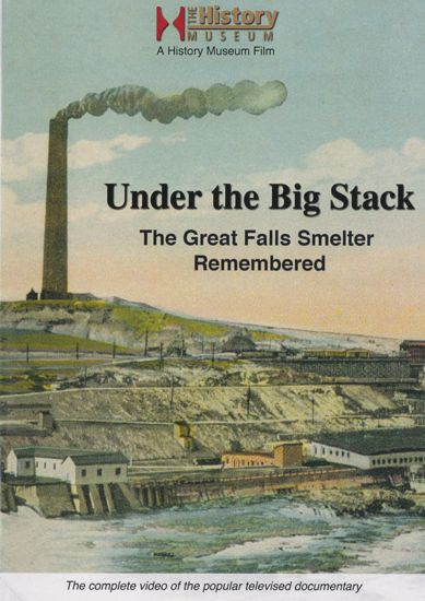 Picture of Under the Big Stack: The Great Falls Smelter Remembered (DVD)
