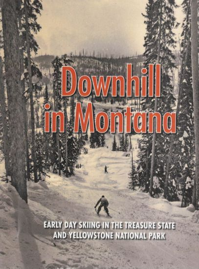 Picture of Downhill In Montana: Early Day Skiing in the Treasure State and Yellowstone National Park (DVD)