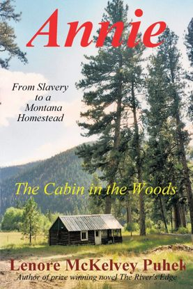 Picture of Annie: From Slavery to a Montana Homestead - A  Novel by Lenore McKelvey Puhek